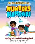 My Fun Swahili Book of Numbers Nambari: An English Swahili Counting Book