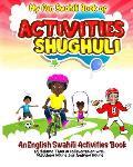 My Fun Swahili Book of Activities Shughuli: An English Swahili Activities Book