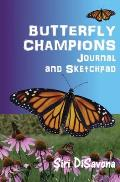 BUTTERFLY CHAMPIONS Journal and Sketchpad
