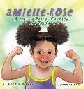 Amielle-Rose: A Tale of Faith, Courage, & Triumph