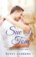 Sue and Tom