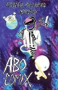 A.B.O. Comix Vol 1: A Queer Prisoners Anthology