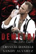 Demetri, The Volkov Empire