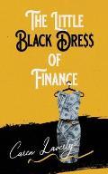 The Little Black Dress of Finance