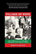 Pillage of Hope: A Family History from the Trail of Tears, Slavery, Segregation, the 1921 Race Massacre and Beyond