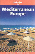 Lonely Planet Mediterranean Europe 6th Edition