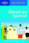 Mexican Spanish Phrasebook 2nd Edition