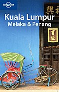 Lonely Planet Kuala Lumpur Melaka Penang 1st Edition