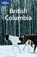 Lonely Planet British Columbia 3rd Edition
