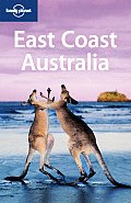 Lonely Planet East Coast Australia 3rd Edition