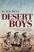 Desert boys; Australians at war from Beersheba to Tobruk and El Alamein