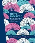 Tokyo Precincts A Curated Guide to the Citys Best Shops Eateries Bars & Other Hangouts