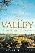 Valley A Story from the Heart of the Land