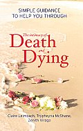 Intimacy of Death & Dying Simple Guidance to Help You Through