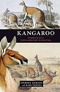 Kangaroo Portrait of an Extraordinary Marsupial