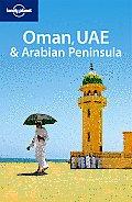 Lonely Planet Oman UAE & the Arabian Peninsula 3rd Edition