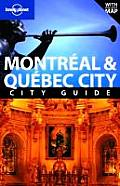 Lonely Planet Montreal & Quebec City 2nd Edition