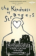 Kindness of Strangers 2nd Edition