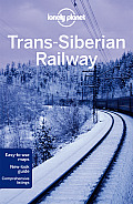 Lonely Planet Trans Siberian Railway 4th Edition