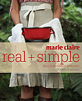 Marie Claire Real + Simple Real Food Simply Prepared