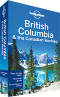 Lonely Planet British Columbia & the Canadian Rockies 6th Edition