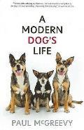 Modern Dog's Life