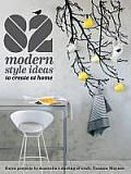 82 Modern Style Ideas to Create at Home Extra Projects by Australias Darling of Craft Tamara Maynes
