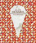 Gelato Messina The Recipes