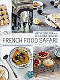 French Food Safari A Delicious Journey into Culinary Heaven