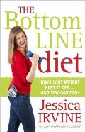The Bottom Line Diet: Foolproof Weight Loss Forever
