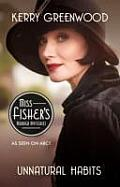 Unnatural Habits A Phryne Fisher Mystery