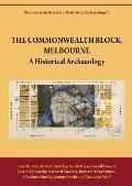 The Commonwealth Block, Melbourne: A Historical Archaeology