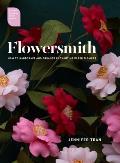 Flowersmith How to Handcraft & Arrange Enchanting Paper Flowers