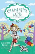 Clementine Rose and the Birthday Emergency, Volume 10