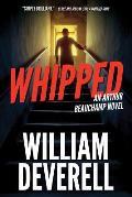 Whipped An Arthur Beauchamp Novel