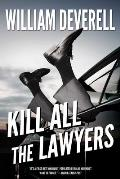 Kill All the Lawyers: A Mystery