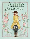 Anne Arrives Inspired by Anne of Green Gables