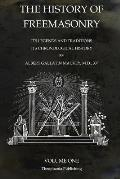 The History of Freemasonry Volume 1: Its Legends and Traditions, Its Chronological History