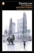 Civil Elegies: And Other Poems