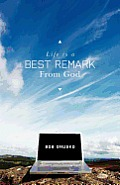 Life is a BEST REMARK From God