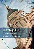 Harley C.I.: A Detective Story