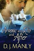 Arsenic and Rio and After