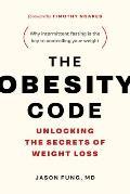 Obesity Code Unlocking the Secrets of Weight Loss