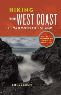 Hiking the West Coast of Vancouver Island 3rd Edition
