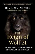 Reign of Wolf 21 The Saga of Yellowstones Legendary Druid Pack