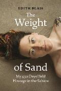 The Weight of Sand: My 450 Days Held Hostage in the Sahara