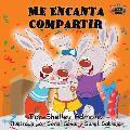 Me Encanta Compartir: I Love to Share (Spanish edition)