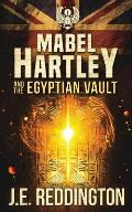Mabel Hartley and the Egyptian Vault