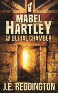 Mabel Hartley and the Burial Chamber