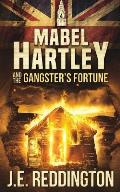Mabel Hartley and the Gangster's Fortune